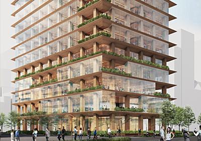 高さ70m、日本初の木質超高層ビル建設へ | 日経クロステック(xTECH)