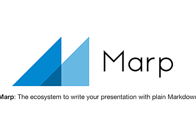 The story of Marp Next: 次世代の Marp への取り組み - Speee DEVELOPER BLOG
