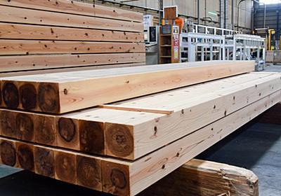 ウッドショック、住宅木材価格「平時の4倍」の激震   建設・資材   東洋経済オンライン   経済ニュースの新基準