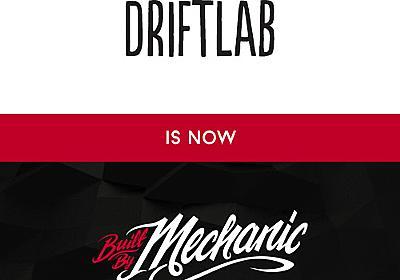 Driftlab + Mechanic