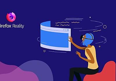 Oculus Goでも使えるVR版Firefox配信開始 | Mogura VR - 国内外のVR/AR/MR最新情報