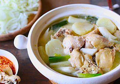 鶏の旨味が炸裂してる…!韓国の水炊き「タッカンマリ」が相当旨いので騙されたと思って一度作ってみてほしい - ぐるなび みんなのごはん