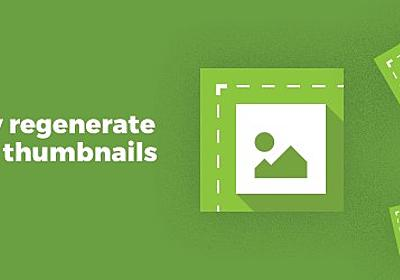 Regenerate Thumbnails – WordPress plugin   WordPress.org