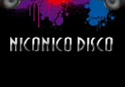 【Boint I've】NICONICO DISCO