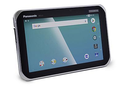 タフな7インチ。現場作業に強い、Panasonicのタフパッド欧州仕様 | ギズモード・ジャパン