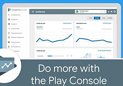Android Developers Blog: I/O 2018: Everything new in the Google Play Console