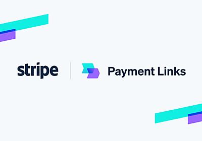Stripe Payment Links: リンクを作成し、どこでも販売できます。所要時間は 5 分以下です。