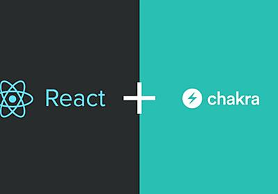 Why you should use Chakra UI in React