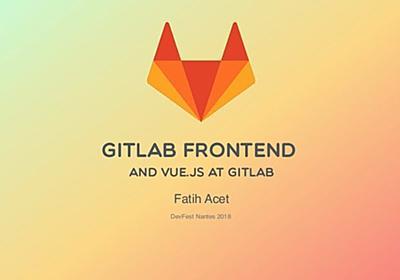 GitLab Frontend and VueJS at GitLab