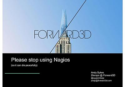 Stop using Nagios (so it can die peacefully)