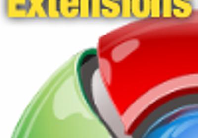 先取り! Google Chrome Extensions:特集|gihyo.jp … 技術評論社