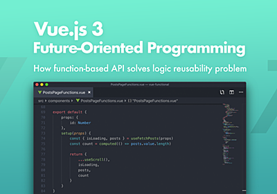 Vue.js 3: Future-Oriented Programming - Bits and Pieces