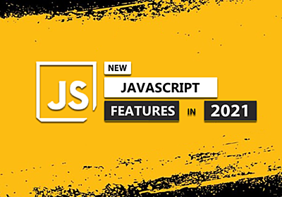 JavaScript ES2021 Exciting Features | by Taran | Oct, 2020 | codeburst