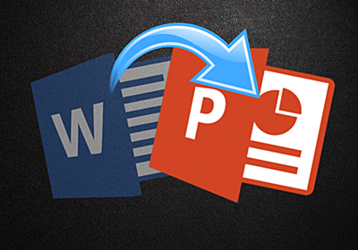 You Can Now Turn a Microsoft Word Document Into a PowerPoint Presentation