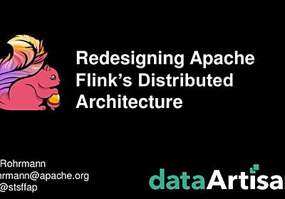 Redesigning Apache Flink's Distributed Architecture @ Flink Forward 2…