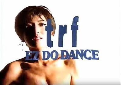 YouTube - TRF / EZ DO DANCE