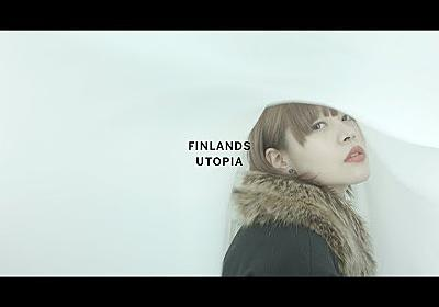FINLANDS「UTOPIA」Music Video - YouTube
