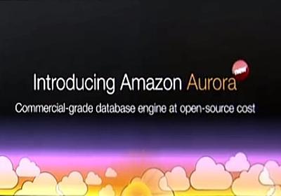 Amazon Auroraが1.7へアップデートしてより高速に。並列プリフェッチ、NUMA対応など - Publickey