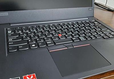 3万円台で買えるThinkPad E495を知ってるか??|すまさ|note