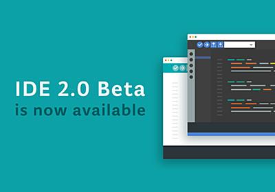 Announcing the Arduino IDE 2.0 (beta)   Arduino Blog