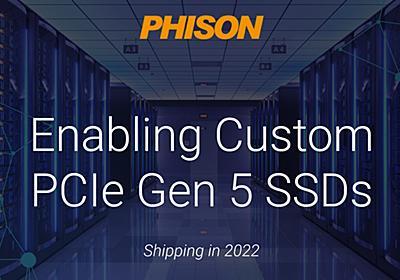 Phison、PCIe 5.0 SSD向け新コントローラ。採用製品は2022年後半に登場