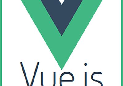 Vue.js入門 ―最速で作るシンプルなWebアプリケーション:連載 gihyo.jp … 技術評論社