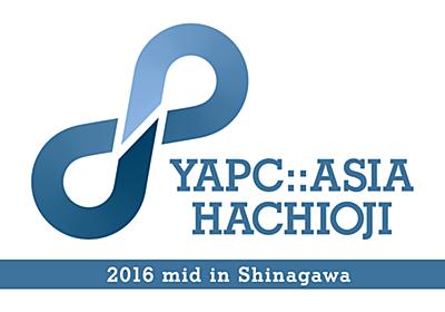 YAP(achimon)C::Asia Hachioji 2016 mid
