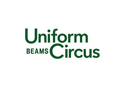Uniform Circus BEAMS