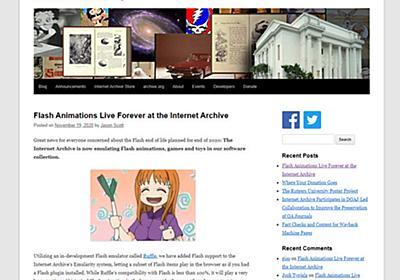Internet Archive、Flashコンテンツをアーカイブ プラグインなしで21年以降も閲覧可能に - ITmedia NEWS