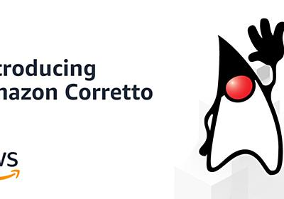 Introducing Amazon Corretto, a No-Cost Distribution of OpenJDK with Long-Term Support | AWS Open Source Blog