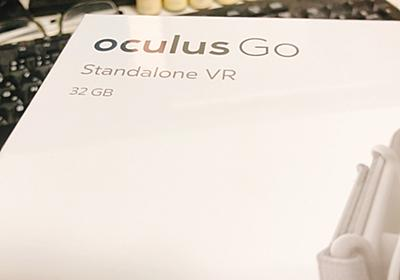 Oculus Goで遊ぶためのスタートアップ - なるほどわからん