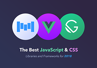 The Best JavaScript and CSS Libraries for 2018 - Tutorialzine