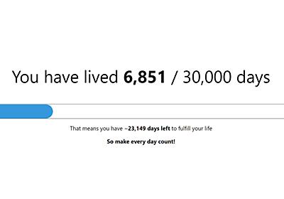 自分があと何日生きられるのかを表示して人生への意欲をかき立てるChrome拡張機能「30k」 - GIGAZINE