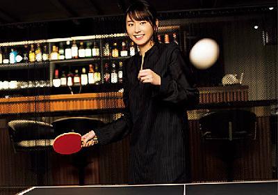 新垣結衣と卓球ラリーしてみたら、可愛すぎて死んだ(1/2)[東京カレンダー]