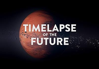 TIMELAPSE OF THE FUTURE: A Journey to the End of Time (4K)