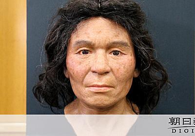 目は茶色で縮れ毛で…縄文人の顔、DNA情報もとに再現:朝日新聞デジタル