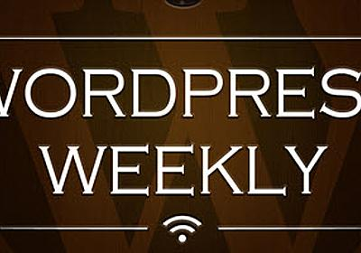 WPWeekly Episode 148 – Welcome To Miami – WordPress Tavern