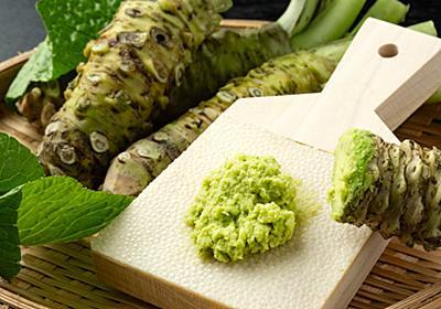 日本に「ワサビ食文化」が定着した納得の理由 | 食品 | 東洋経済オンライン | 経済ニュースの新基準