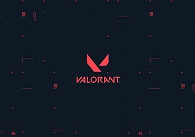 『VALORANT』にてVTuberとプロゲーマーが「ゲームの公平性を損なうプレイ」で所属団体からそれぞれ処分を受ける - AUTOMATON