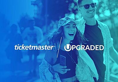 チケットマスター、ブロックチェーンを活用する電子チケット・スタートアップ「Upgraded」を買収 | All Digital Music