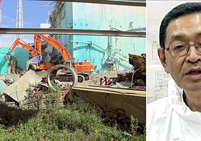 日刊ゲンダイ|絶望の吉田所長が感謝した 原発事故直後の「間組」の矜持