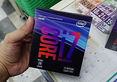 Intel CPUの品薄が深刻化、人気のCore i7-8700Kなどが大きく値上がり (取材中に見つけた○○なもの) - AKIBA PC Hotline!