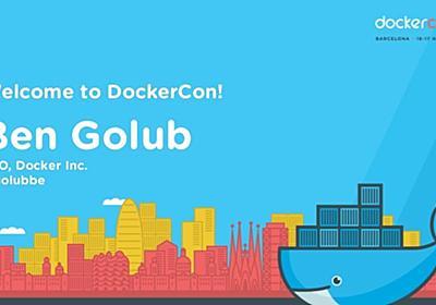 DockerCon EU 2015: Day 1 General Session