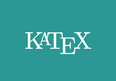KaTeX – The fastest math typesetting library for the web
