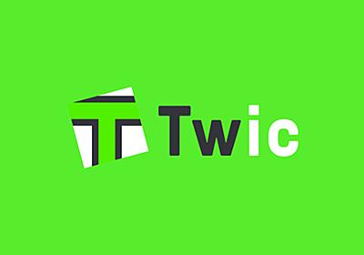 Twic - まとめる、たのしむ、ひろがる