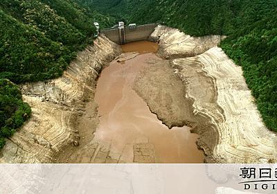 干上がる田んぼ、ダムは貯水量0 東海地方の水不足深刻:朝日新聞デジタル