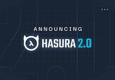 Announcing Hasura GraphQL Engine 2.0!