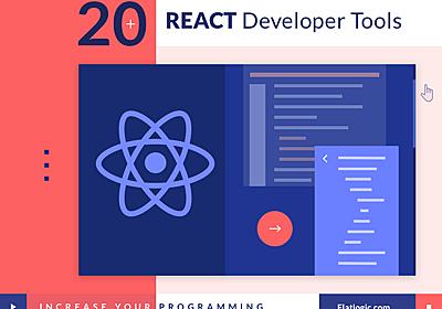 20+ React Developer Tools to Increase Your Programming Productivity - Flatlogic Blog