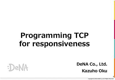 Programming TCP for responsiveness