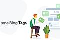 新機能「はてなブログ タグ」をリリースしました - はてなブログ開発ブログ